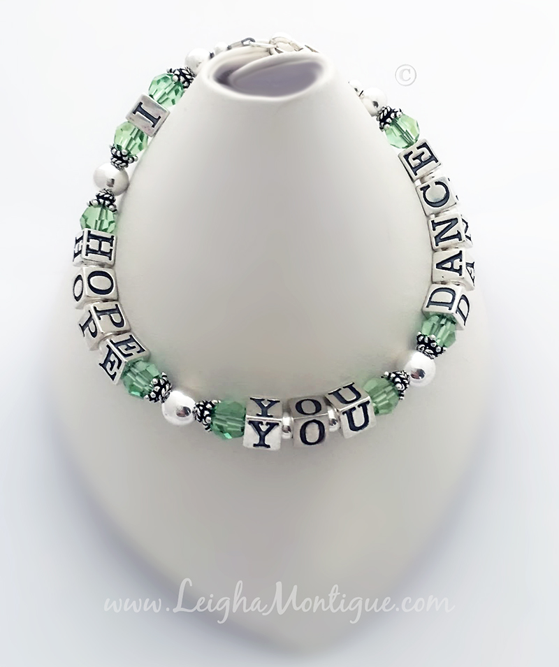 Peridot I Hope You Dance Bracelet - Message Bracelets with any message!
